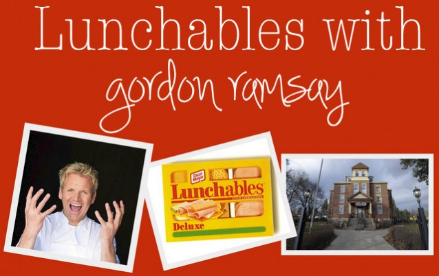 Lunchables with Gordon Ramsey